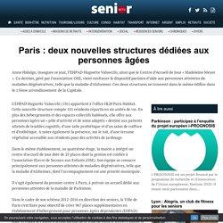 Paris : deux nouvelles structures dédiées aux personnes âgées