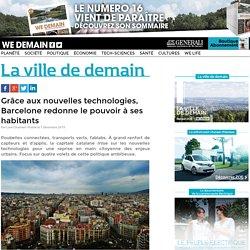 Grâce aux nouvelles technologies, Barcelone redonne le pouvoir à ses habitants
