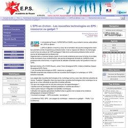 L'EPS en @ction - Les nouvelles technologies en EPS : ressource ou gadget? - Site EPS de l'académie de Rouen