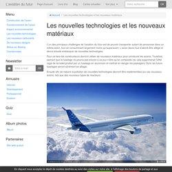 Les nouvelles technologies et les nouveaux matériaux