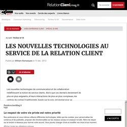 LES NOUVELLES TECHNOLOGIES AU SERVICE DE LA RELATION CLIENT