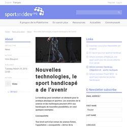 Nouvelles technologies, le sport handicapé a de l'avenir