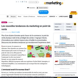 Les nouvelles tendances du marketing en point de vente