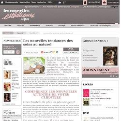 Les nouvelles tendances des soins au naturel - Article de Mars 2012