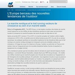 L'Europe berceau des nouvelles tendances de l'outdoor - npdgroup.fr