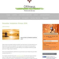 Nouvelles tendances fitness 2016 - Ofitness
