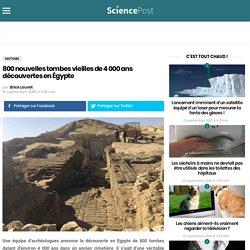 800 nouvelles tombes vieilles de 4 000 ans découvertes en Égypte