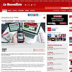 """""""Le Nouvelliste"""" solide numéro 1 en Valais"""