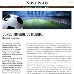 Nova Polis - L'onde immonde du Mondial -