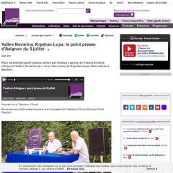 Valère Novarina, Krystian Lupa: le point presse d'Avignon du 5 juillet