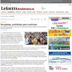 Novatadas, prohibidas pero continúan - Salamanca -Noticias de La Gaceta de Salamanca