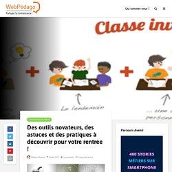Des outils novateurs à découvrir pour votre rentrée !LeWebPédagogique