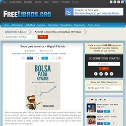 Bolsa para novatos – Miguel Florido