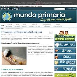 10 novedades en Primaria para el próximo curso - Mundoprimaria