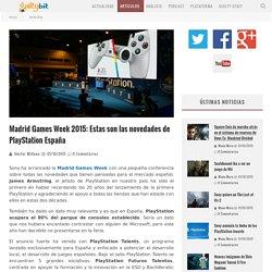 Madrid Games Week 2015: Estas son las novedades de PlayStation España