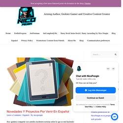 Novedades y proyectos por venir en español