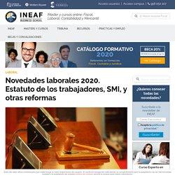▶️ Novedades laborales 2020. Estatuto de trabajadores, SMI