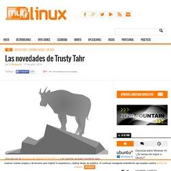 Las novedades de Ubuntu 14.04 LTS Trusty Tahr