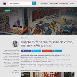 Cómic, manga, novela y talleres en 4 bibliotecas de Bogotá