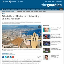 Who is the real Italian novelist writing as Elena Ferrante?