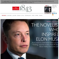 The novelist who inspired Elon Musk