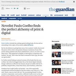 Novelist Paulo Coelho finds the perfect alchemy of print & digital