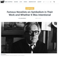 Famous Novelists on Symbolism in Their Work and Whether It Was Intentional