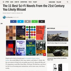 The 11 Best Sci-Fi Novels From the 21st Century You Likely Missed