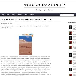 Top Ten Best Novels You've Never Heard Of - The Journal Pulp