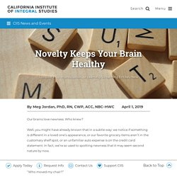 Novelty Keeps Your Brain Healthy