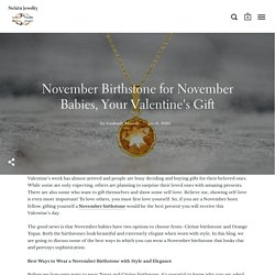 November Birthstone for November Born, Wear It with Style – Nehita