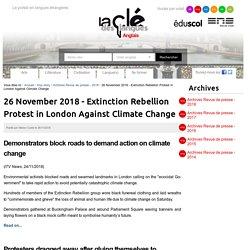 Nov 2018 - Extinction Rebellion Protest in London Against Climate Change