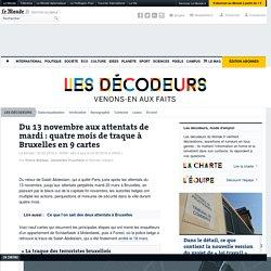 Du 13novembre aux attentats de mardi: quatre mois de traque à Bruxelles en 9cartes