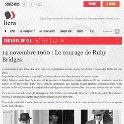 14 novembre 1960 : Le courage de Ruby Bridges – LICRA