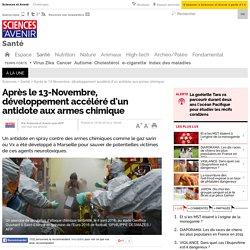 Après le 13-Novembre, développement accéléré d'un antidote aux armes chimique