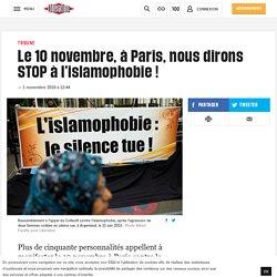 Le 10novembre, à Paris, nous dirons STOP à l'islamophobie!
