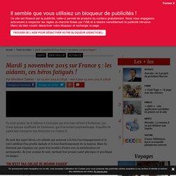 Mardi 3 novembre 2015 sur France 5 : les aidants, ces héros fatigués ! - Pleinevie.fr
