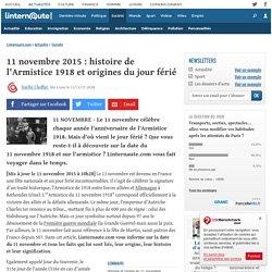 11novembre 2015: histoire de l'Armistice 1918 etorigines dujour férié