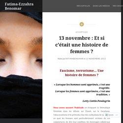 13 novembre : Et si c'était une histoire de femmes ? – Fatima-Ezzahra Benomar