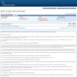 Textes adoptés - Jeudi 17 novembre 2011 - L'internet ouvert et la neutralité de l'internet enEurope - P7_TA-PROV(2011)0511