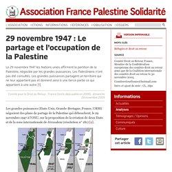 29 novembre 1947 : Le partage et l'occupation de la Palestine