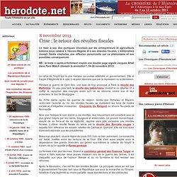 8 novembre 2013 - Crise : le retour des révoltes fiscales
