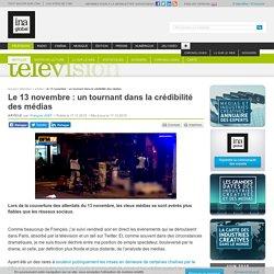 Le 13 novembre : un tournant dans la crédibilité des médias