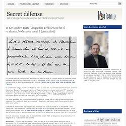 11 novembre 1918 Augustin Trébuchon fut-il vraiment le dernier mort ?