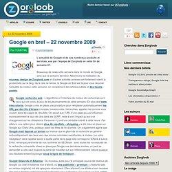 Google en bref – 22 novembre 2009 - Zorgloob - Tout savoir sur G