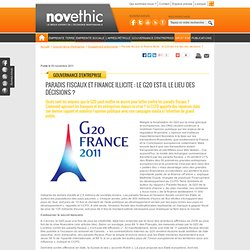 Paradis fiscaux et finance illicite : le G20 est-il le lieu des décisions ? - Gouvernance - investissement socialement responsable
