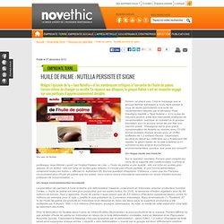 Huile de palme : Nutella persiste et signe - Pratiques commerciales