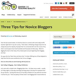 Three Tips for Novice Bloggers