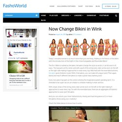 Now Change Bikini in Wink