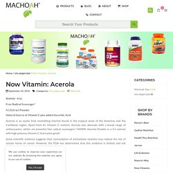 Now Vitamin: Acerola